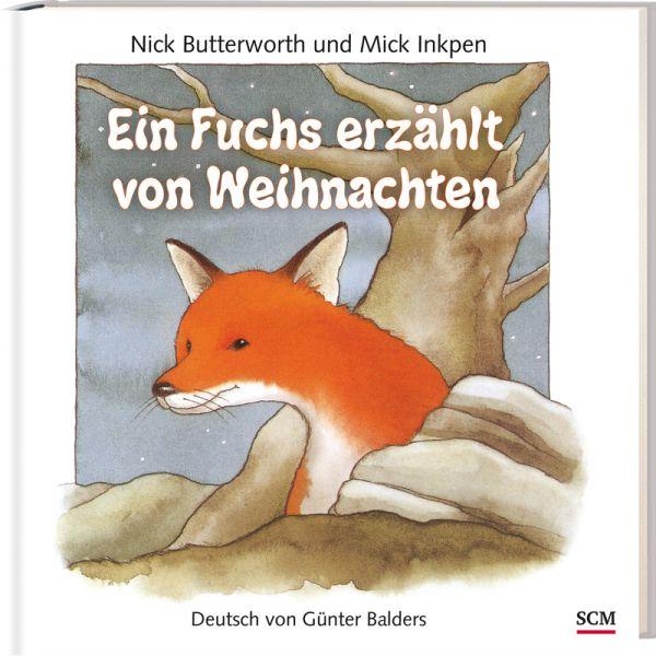 Ein Fuchs erzählt von Weihnachten