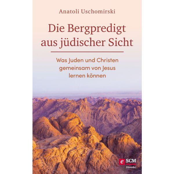 Die Bergpredigt aus jüdischer Sicht