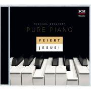 Feiert Jesus! Pure Piano