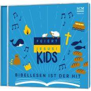 Feiert Jesus! Kids - Bibellesen ist der Hit