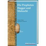 Die Propheten Haggai und Maleachi (Edition C/AT/Band 43)