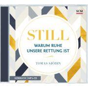 Still - Warum Ruhe unsere Rettung ist (Hörbuch-MP3)