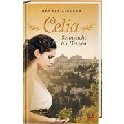 Celia – Sehnsucht im Herzen