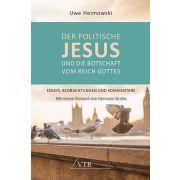 Der politische Jesus und die Botschaft vom Reich Gottes