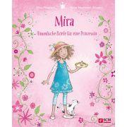 Mira - Himmlische Briefe für eine Prinzessin
