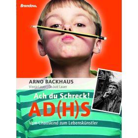 Ach du Schreck! AD(H)S