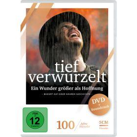 Tief verwurzelt - DVD & Soundtrack