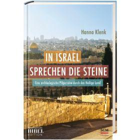 In Israel sprechen die Steine