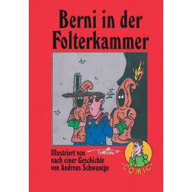 Berni in der Folterkammer - Comic