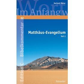 Das Matthäus-Evangelium - Teil 2