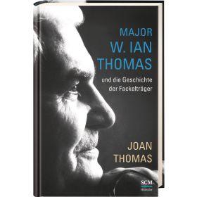 Major W. Ian Thomas und die Geschichte der Fackelträger