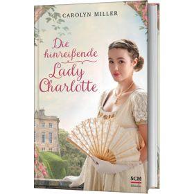 Die hinreißende Lady Charlotte