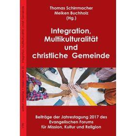 Integration, Multikulturalität und christliche Gemeinde