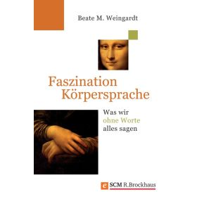 Faszination Körpersprache