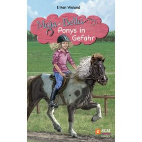 Maja und Bella - Ponys in Gefahr